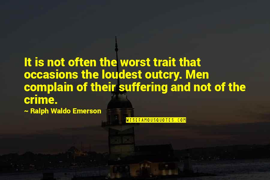 Kamite Quotes By Ralph Waldo Emerson: It is not often the worst trait that
