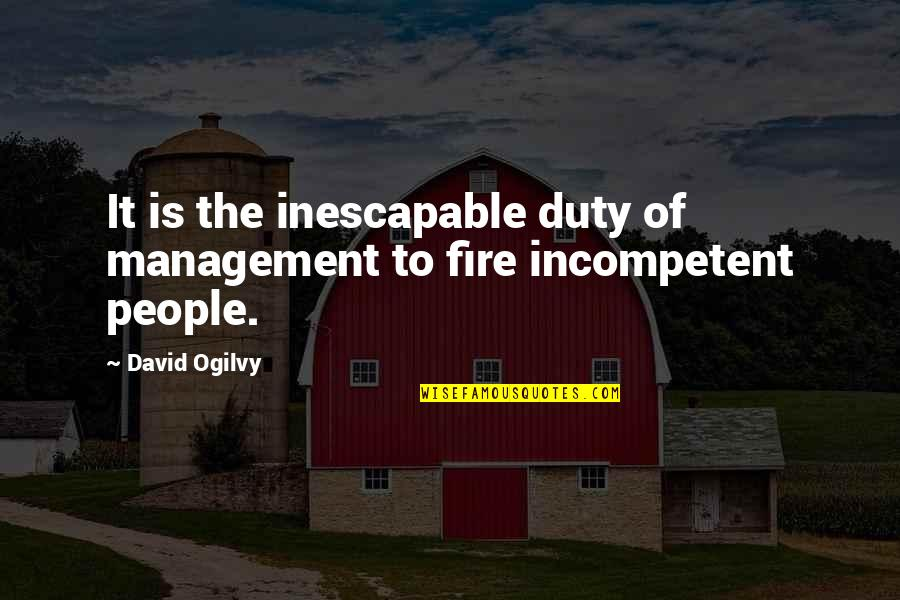 Kannadasan Famous Quotes By David Ogilvy: It is the inescapable duty of management to