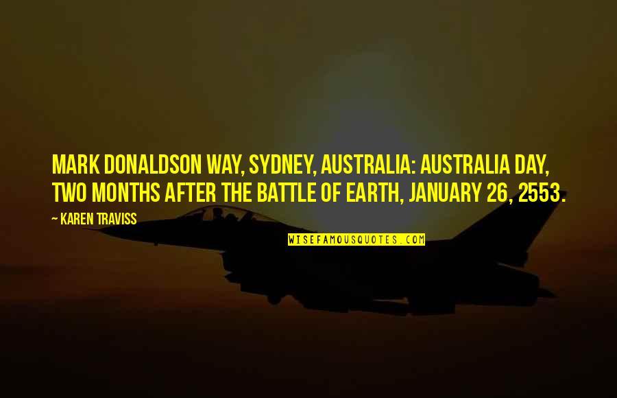 Karen Traviss Quotes By Karen Traviss: MARK DONALDSON WAY, SYDNEY, AUSTRALIA: AUSTRALIA DAY, TWO
