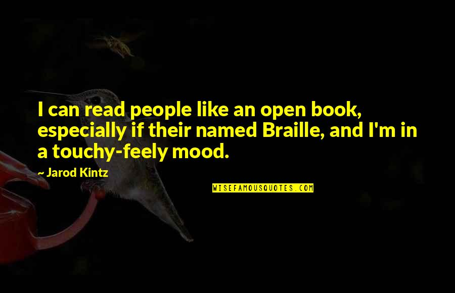 Kaukasos Quotes By Jarod Kintz: I can read people like an open book,
