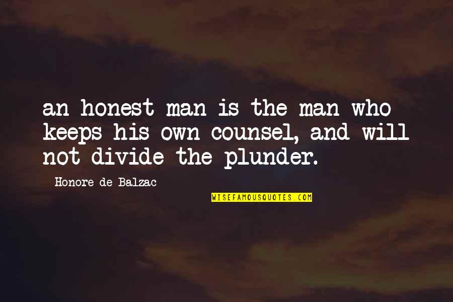 Keeps Quotes By Honore De Balzac: an honest man is the man who keeps
