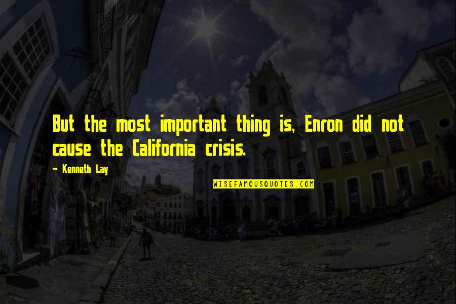 Kenneth Lay Quotes By Kenneth Lay: But the most important thing is, Enron did