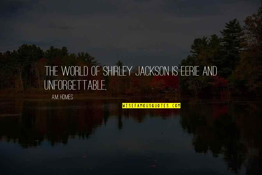Kevin Deyoung Crazy Busy Quotes By A.M. Homes: The world of Shirley Jackson is eerie and