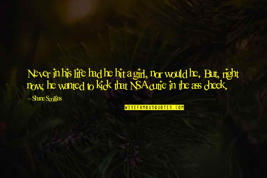 Kick Out Of Life Quotes By Shane Scollins: Never in his life had he hit a