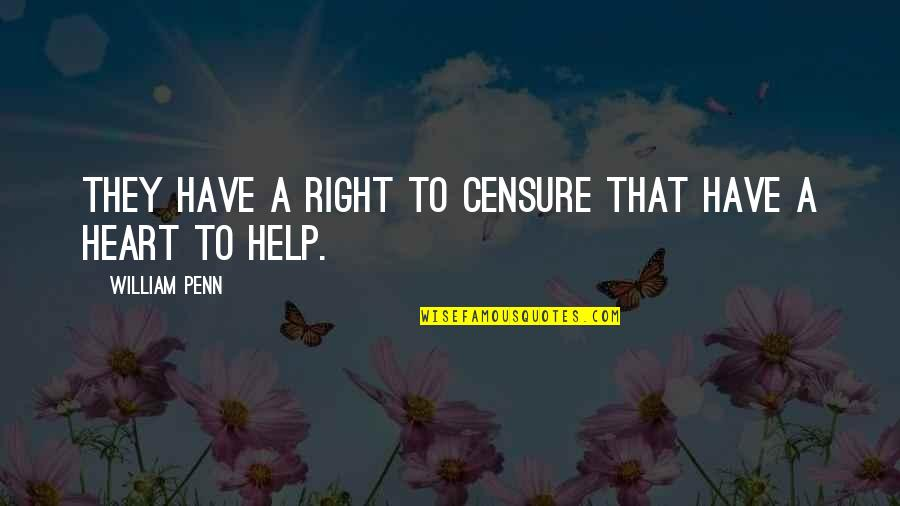 Kimiko Yoshida Quotes By William Penn: They have a right to censure that have