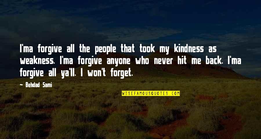 Kindness And Weakness Quotes Top 34 Famous Quotes About Kindness