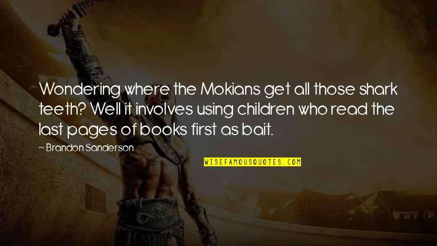 King Henry Iv France Quotes By Brandon Sanderson: Wondering where the Mokians get all those shark