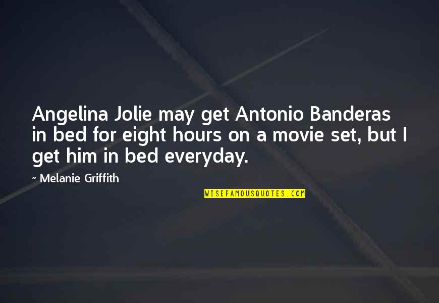 King Henry Viii Reformation Quotes By Melanie Griffith: Angelina Jolie may get Antonio Banderas in bed