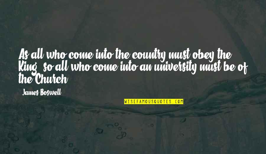 King James I Quotes By James Boswell: As all who come into the country must