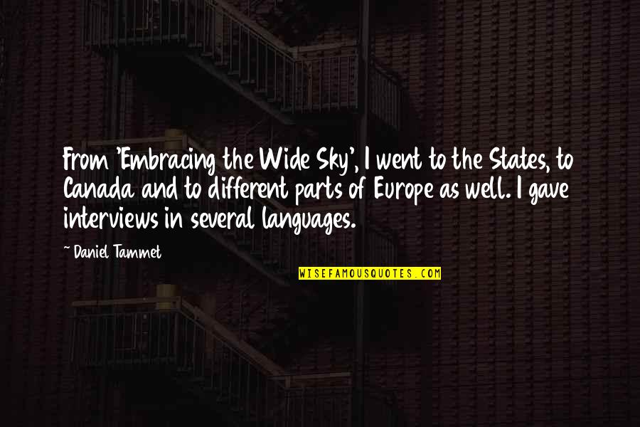 Kink Quotes By Daniel Tammet: From 'Embracing the Wide Sky', I went to