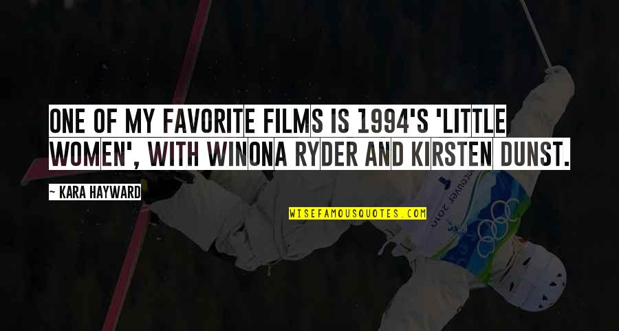 Kirsten's Quotes By Kara Hayward: One of my favorite films is 1994's 'Little