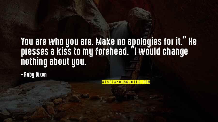 Kiss My Forehead Quotes: top 14 famous quotes about Kiss My ...