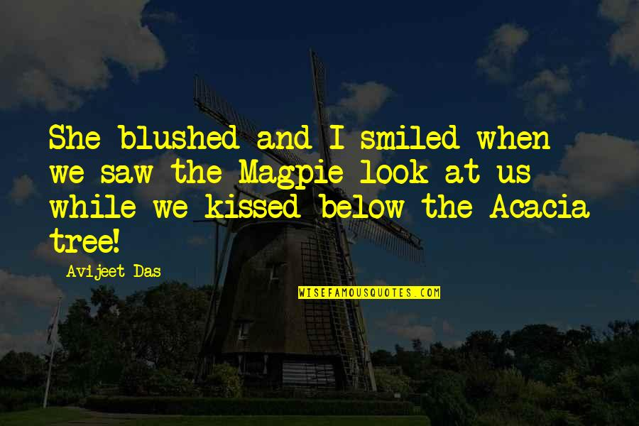 Kissing My Love Quotes By Avijeet Das: She blushed and I smiled when we saw