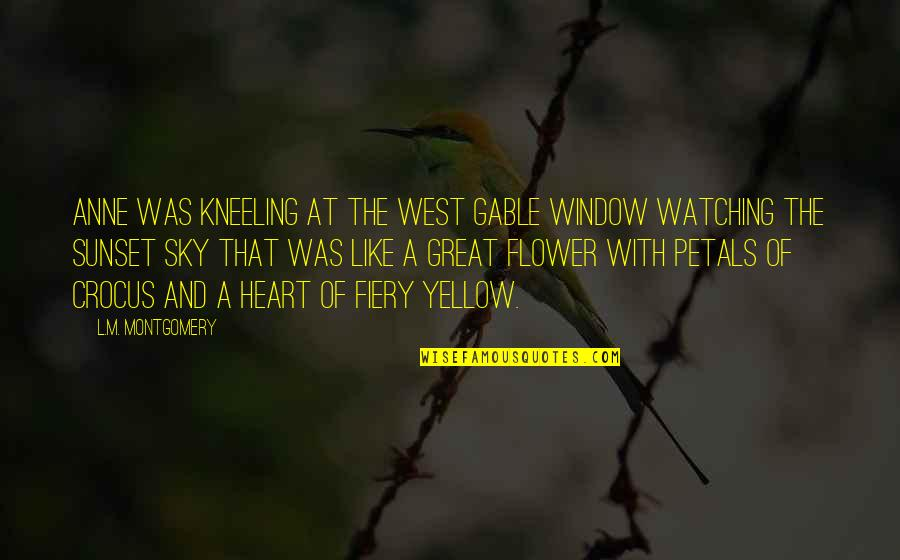 Kneeling Quotes By L.M. Montgomery: Anne was kneeling at the west gable window