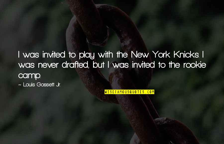 Knicks Quotes By Louis Gossett Jr.: I was invited to play with the New