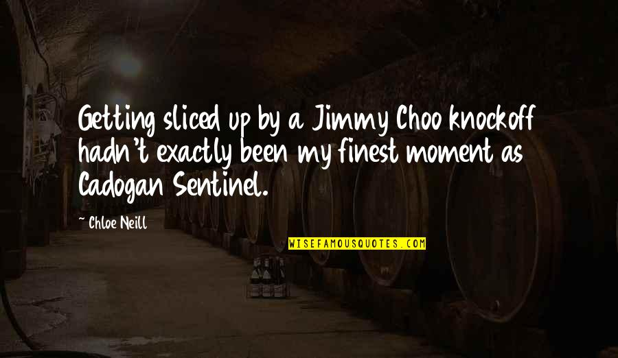 Knockoff Quotes By Chloe Neill: Getting sliced up by a Jimmy Choo knockoff