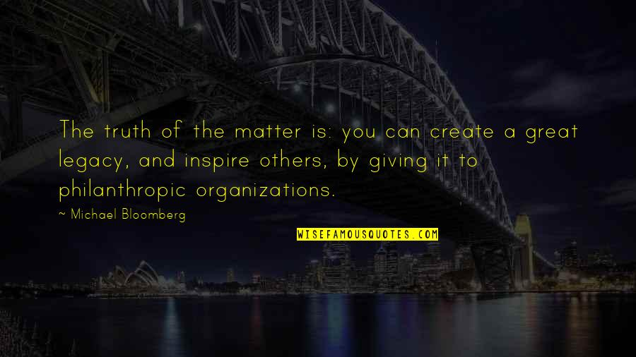 Kolkatans Quotes By Michael Bloomberg: The truth of the matter is: you can