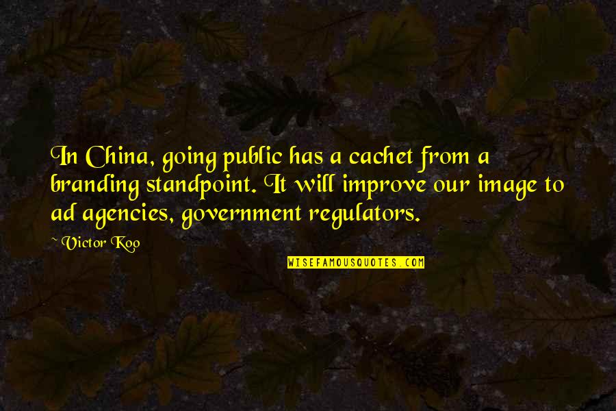Koo Quotes By Victor Koo: In China, going public has a cachet from