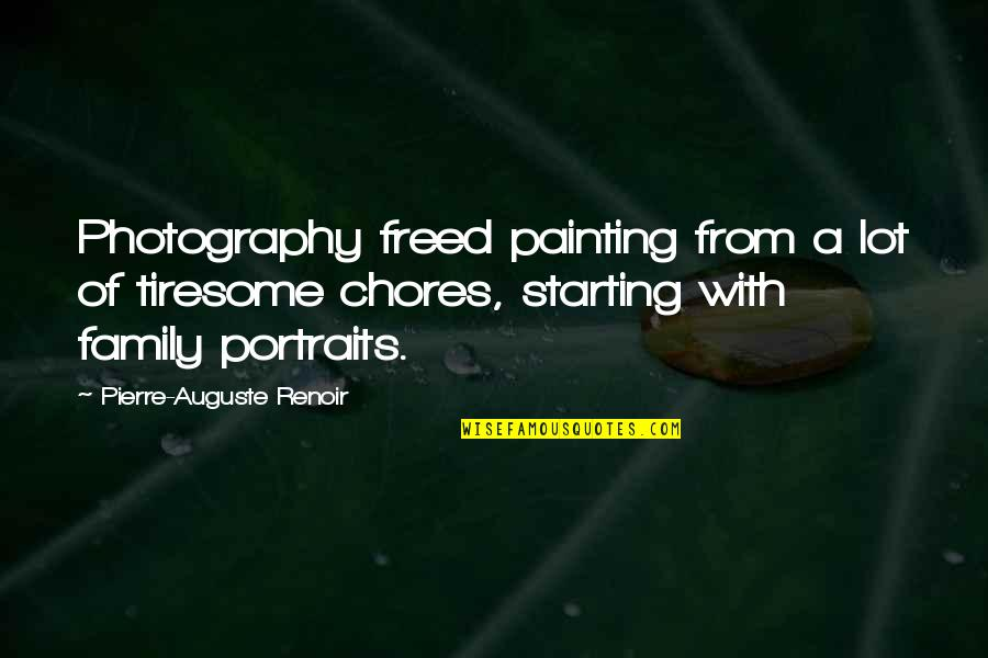 Kristen Johnston Quotes By Pierre-Auguste Renoir: Photography freed painting from a lot of tiresome