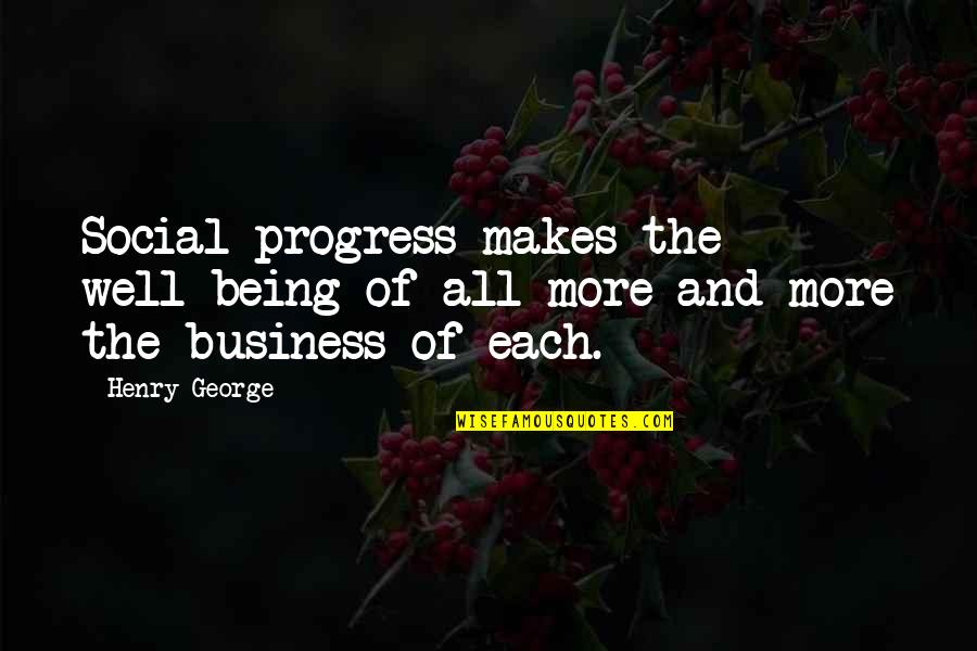 Kronk Shoulder Angel Quotes By Henry George: Social progress makes the well-being of all more