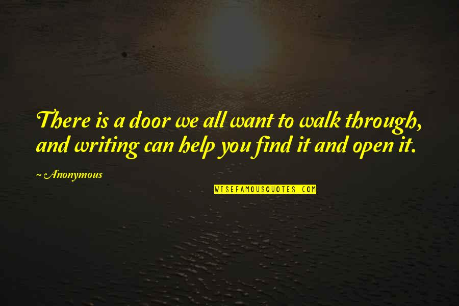 Kurt Coleman Quotes By Anonymous: There is a door we all want to