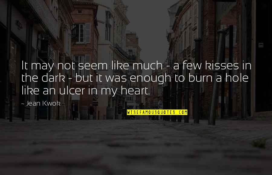 Kwok Quotes By Jean Kwok: It may not seem like much - a