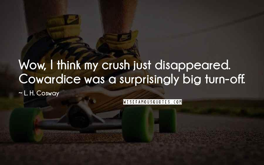 Image result for L.H.Cosway quote