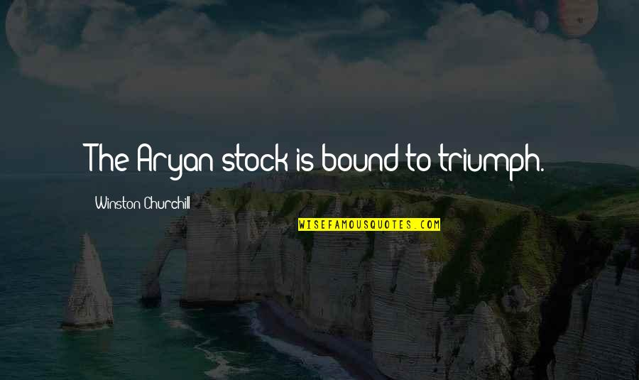 L&t Stock Quotes By Winston Churchill: The Aryan stock is bound to triumph.