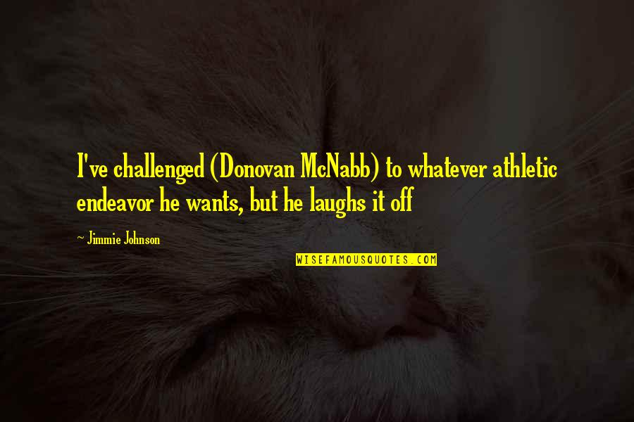 Image of: Shakespeare Lady Macbeth Unnatural Quotes By Jimmie Johnson Ive Challenged donovan Mcnabb Wise Famous Quotes Lady Macbeth Unnatural Quotes Top 12 Famous Quotes About Lady