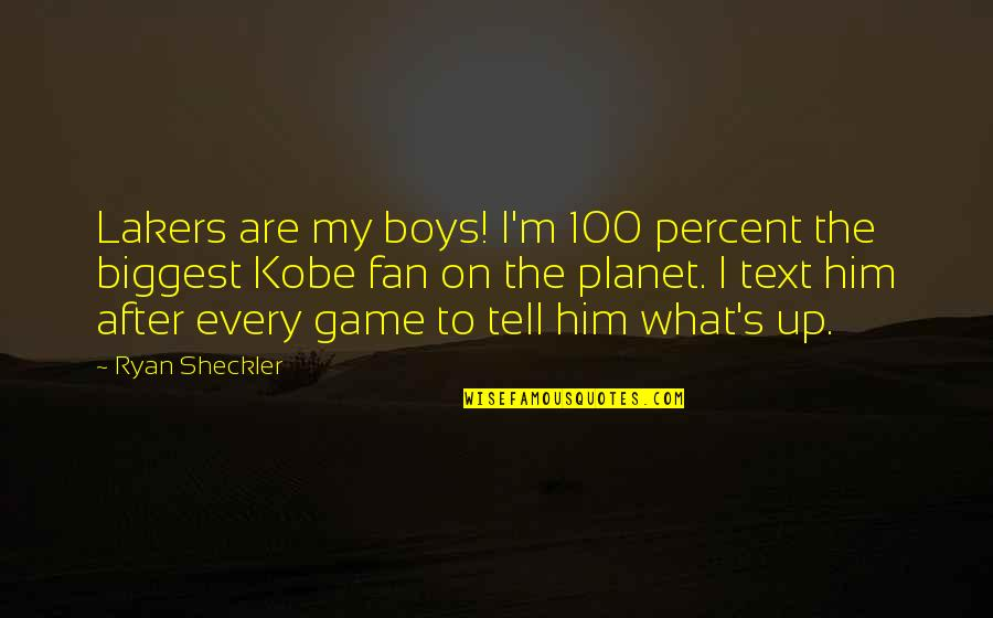 Lakers Quotes By Ryan Sheckler: Lakers are my boys! I'm 100 percent the