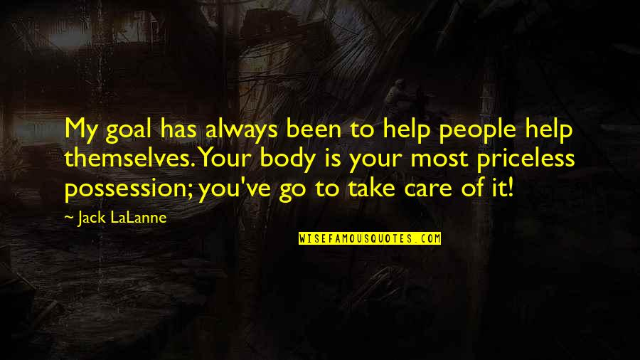 Lalanne Quotes By Jack LaLanne: My goal has always been to help people