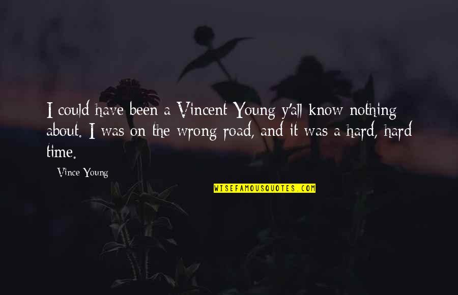 Lam Rim Quotes By Vince Young: I could have been a Vincent Young y'all