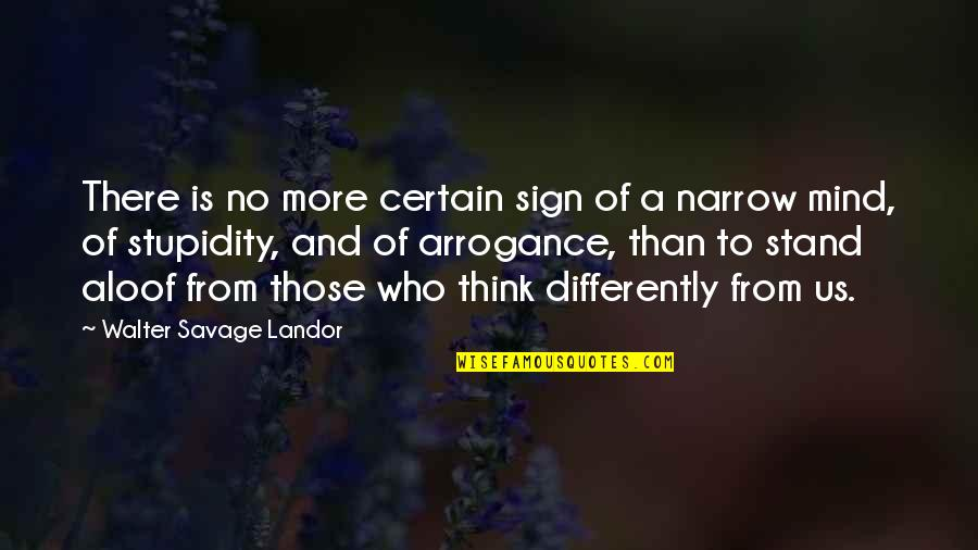 Landor Quotes By Walter Savage Landor: There is no more certain sign of a