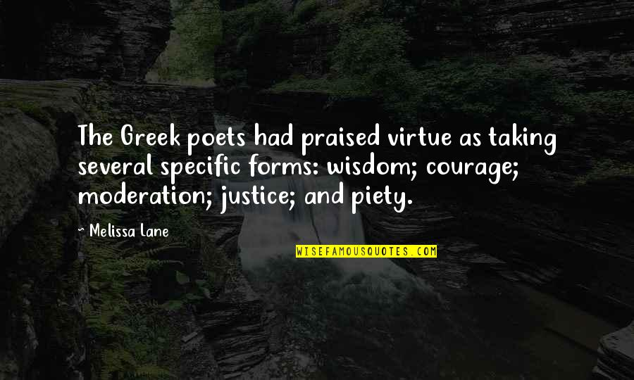 Lane Quotes By Melissa Lane: The Greek poets had praised virtue as taking