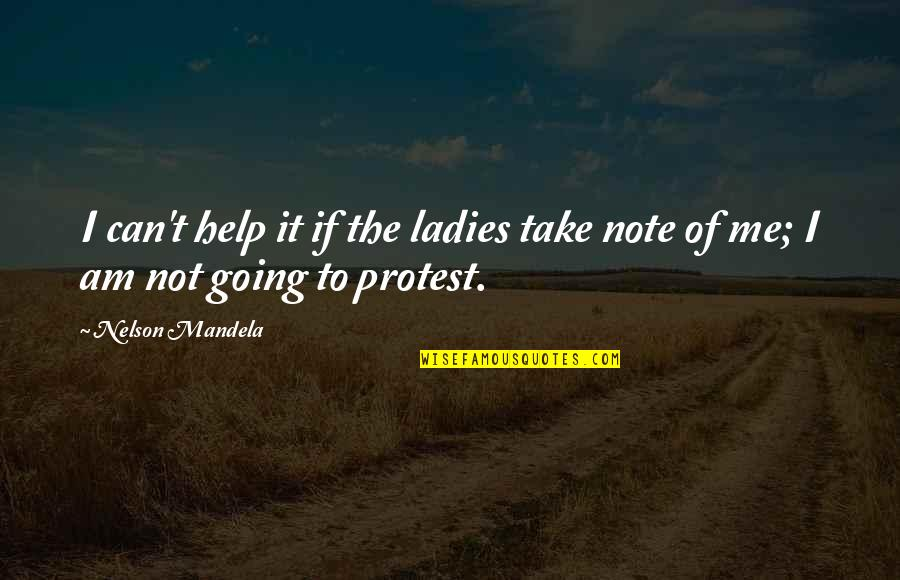 Lano And Woodley Primal Warrior Quotes By Nelson Mandela: I can't help it if the ladies take
