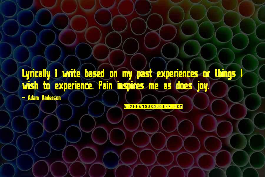 Large Canvas Wall Art Quotes By Adam Anderson: Lyrically I write based on my past experiences