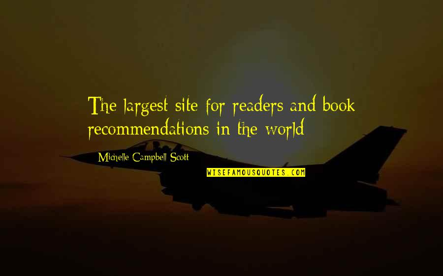 Largest Quotes By Michelle Campbell-Scott: The largest site for readers and book recommendations