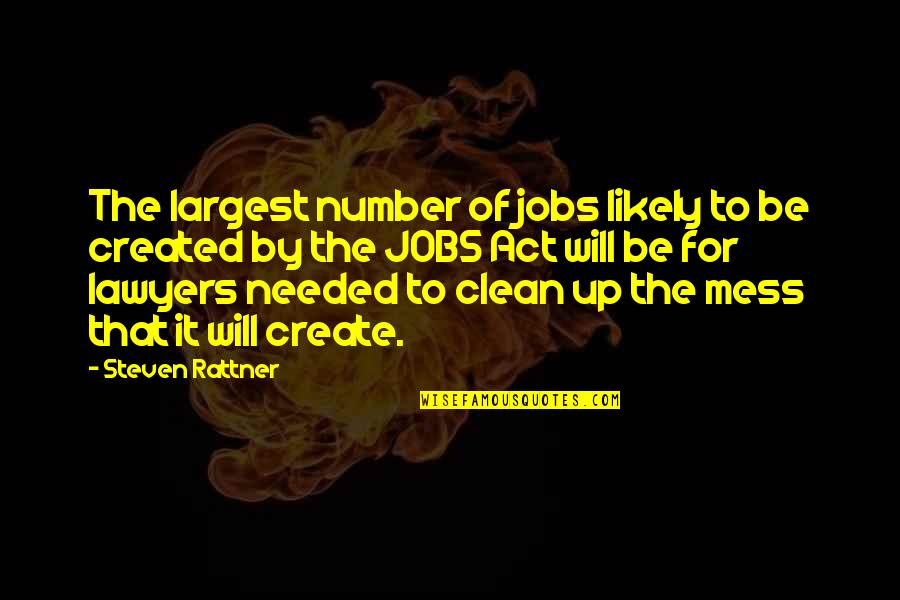 Largest Quotes By Steven Rattner: The largest number of jobs likely to be