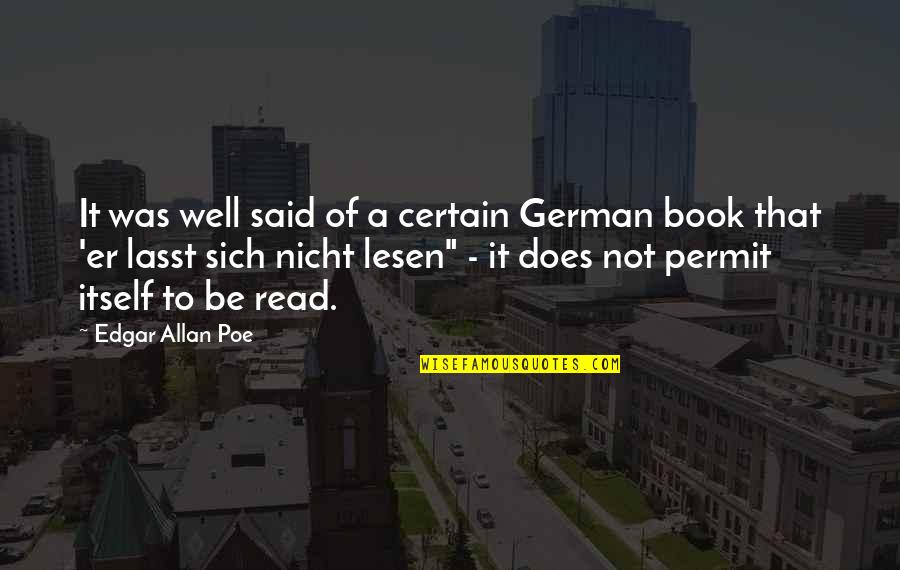 Lasst Quotes By Edgar Allan Poe: It was well said of a certain German