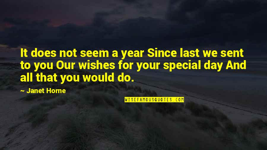 Last Day Of The Year Quotes By Janet Horne: It does not seem a year Since last