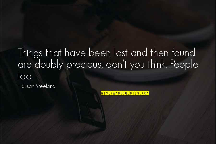 Last Tango In Halifax Quotes By Susan Vreeland: Things that have been lost and then found
