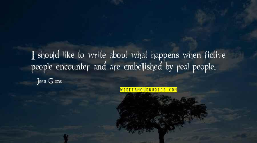 Laughing Colours Morning Quotes By Jean Giono: I should like to write about what happens