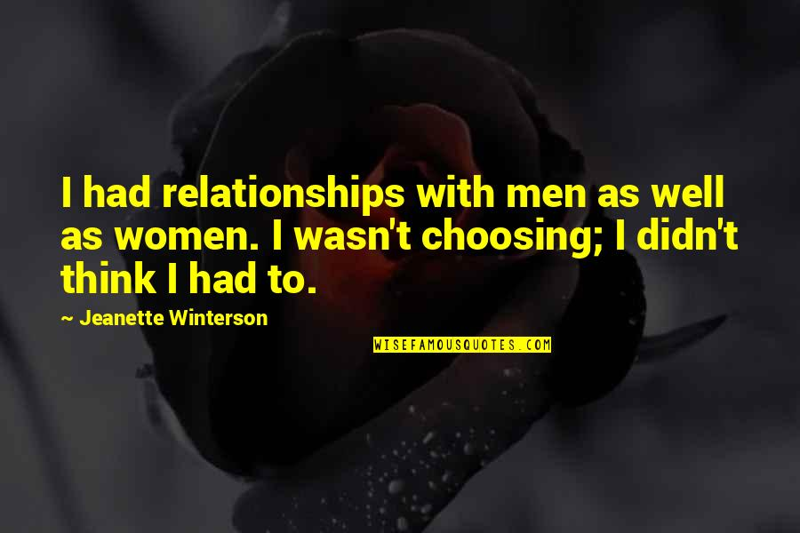 Laughing Colours Morning Quotes By Jeanette Winterson: I had relationships with men as well as