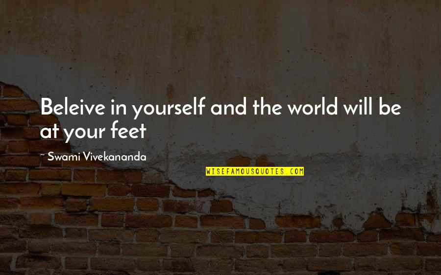 Laughing Colours Morning Quotes By Swami Vivekananda: Beleive in yourself and the world will be
