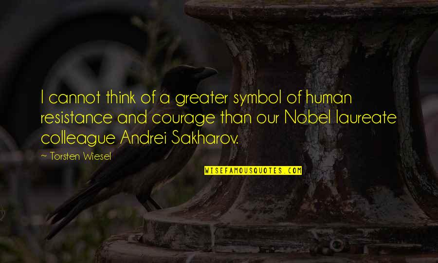 Laureate Quotes By Torsten Wiesel: I cannot think of a greater symbol of