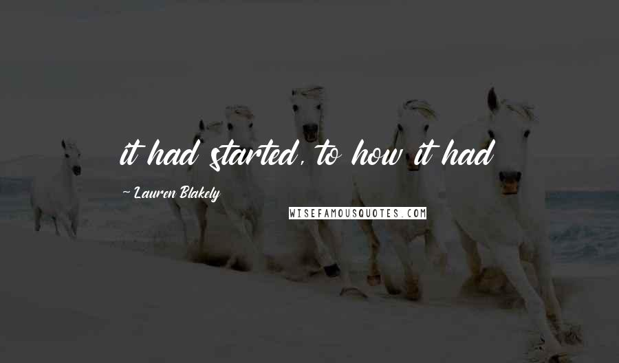 Lauren Blakely quotes: it had started, to how it had