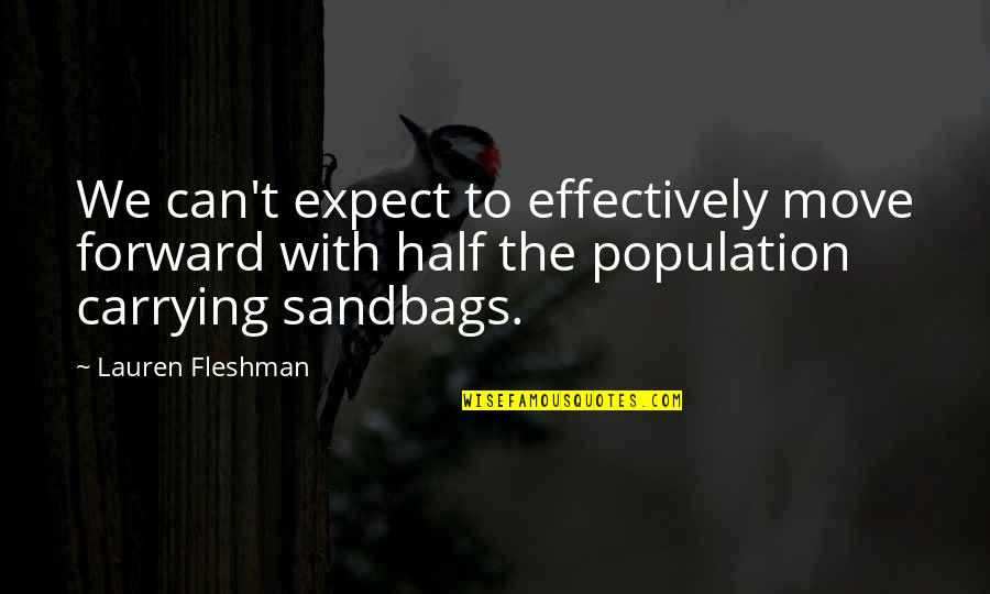Lauren Fleshman Quotes By Lauren Fleshman: We can't expect to effectively move forward with
