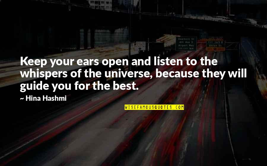 Law Of Success Quotes By Hina Hashmi: Keep your ears open and listen to the