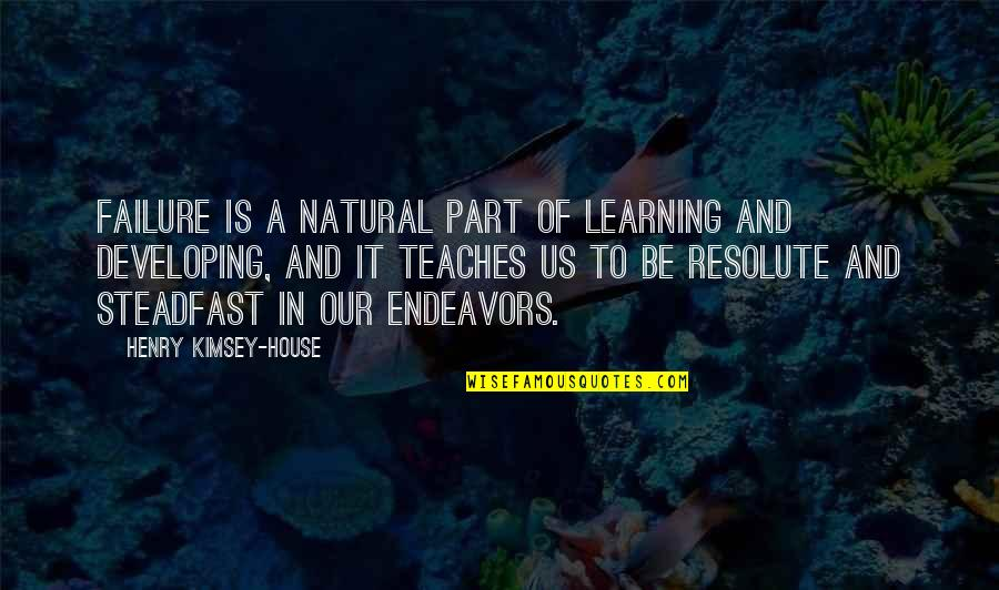 Leadership And Failure Quotes By Henry Kimsey-House: Failure is a natural part of learning and
