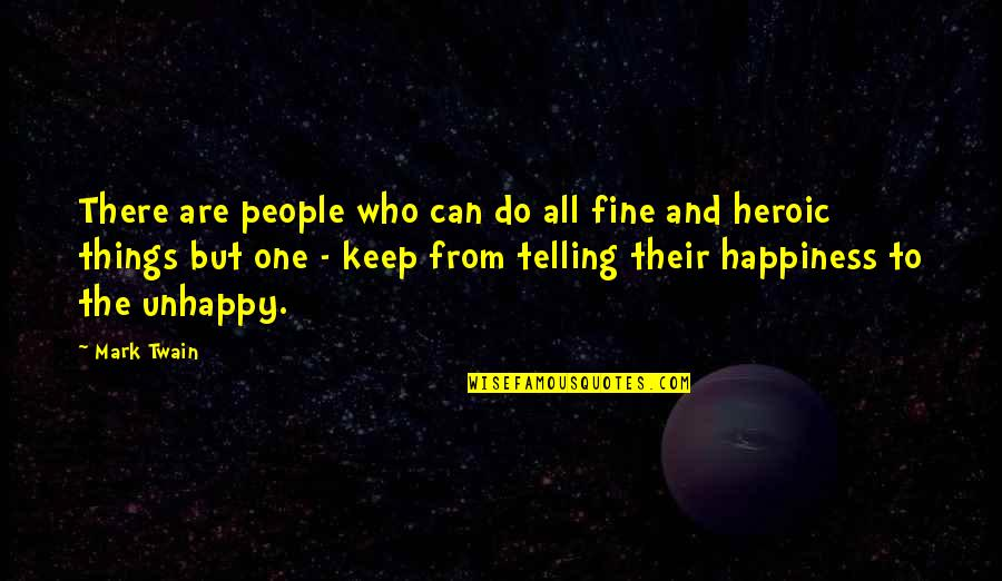 Leadership And Helping Others Quotes By Mark Twain: There are people who can do all fine